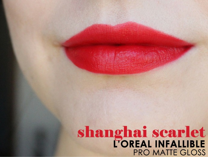 L'Oreal Infallible Pro-Matte Gloss Review, Swatches Shanghai Scarlet