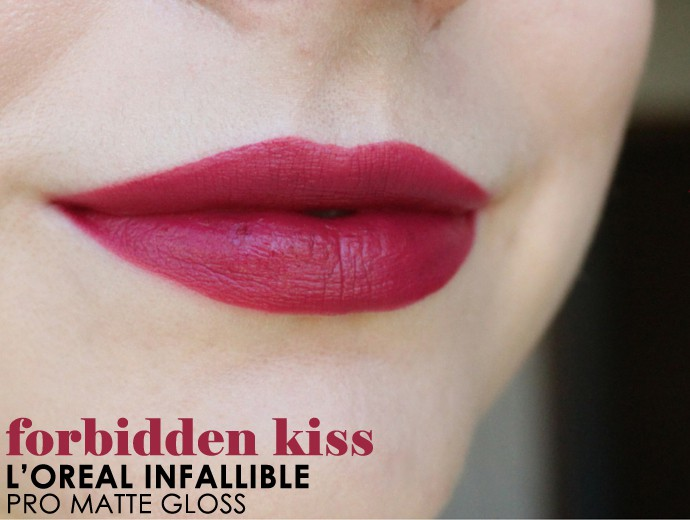 L'Oreal Infallible Pro-Matte Gloss Review, Swatches Forbidden Kiss