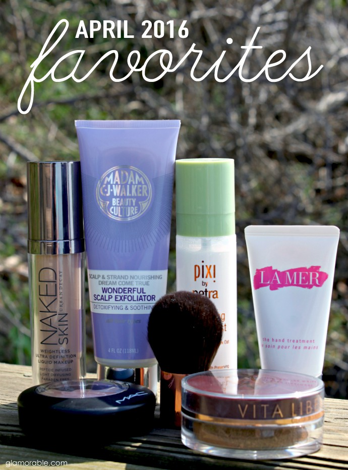 April Favorites | PIXI Hydrating Milky Mist, La Mer The Hand Treatment, MAC Otherearthly Mineralize Skinfinish, Urban Decay Naked Skin Weightless Ultra Definition Liquid Makeup, Vita Liberata Trystal Self Tanning Bronzing Minerals, Madam C. J. Walker Beauty Culture Wonderful Scalp Exfoliator