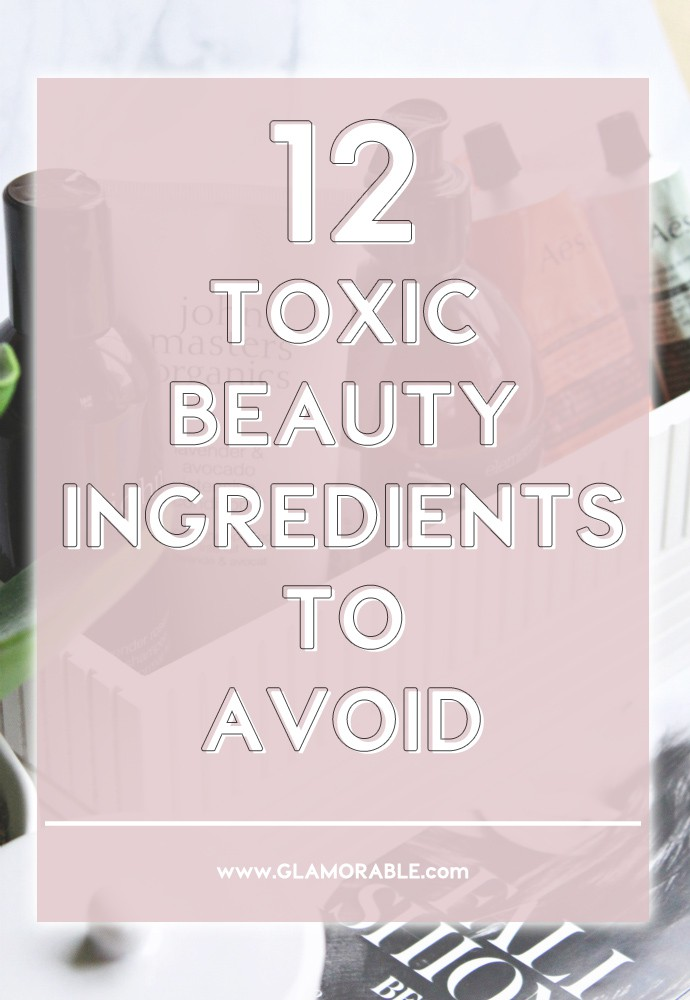 Toxic Beauty Ingredients to Avoid and How to Choose Clean Skincare Products | Green Beauty Blog