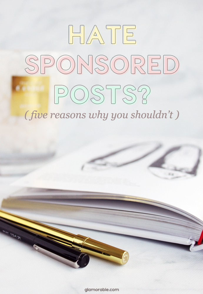 5 Reasons Why You Shouldn't Hate Bloggers for Writing Sponsored Posts